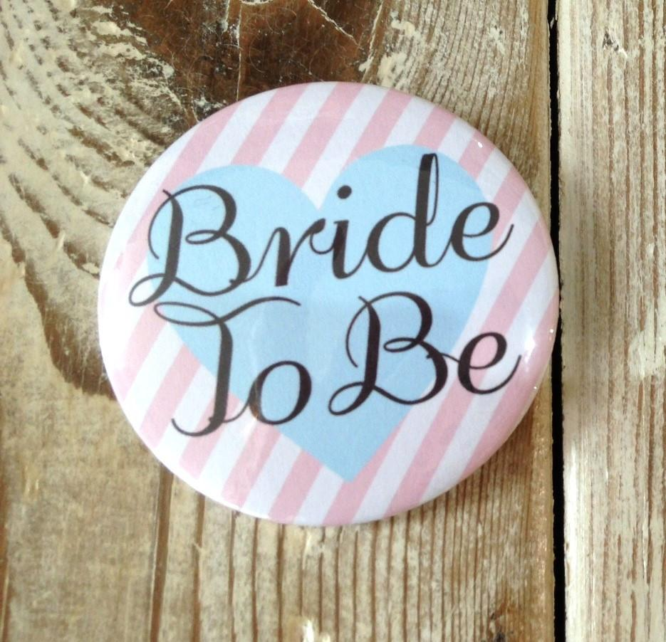 Badge Bride to Be - thefancyhen.ie