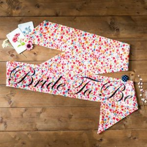 Bride to Be Sash Ditsy Floral - thefancyhen.ie